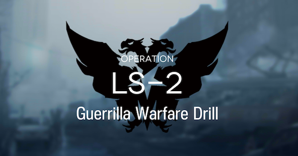 Arknights | LS-2 - Tactical Drill Supply Mission