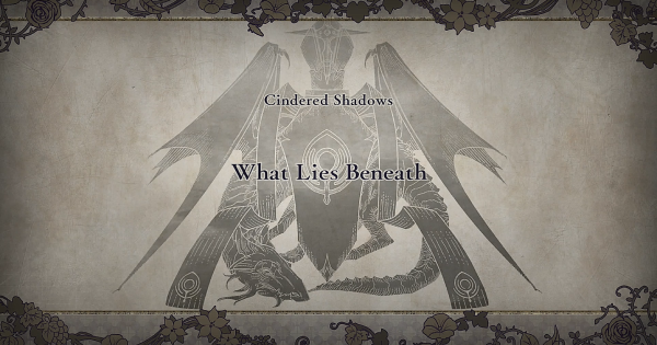 【FE3H】What Lies Beneath (Cindered Shadows: Chapter 2)【Fire Emblem Three Houses】 - GameWith
