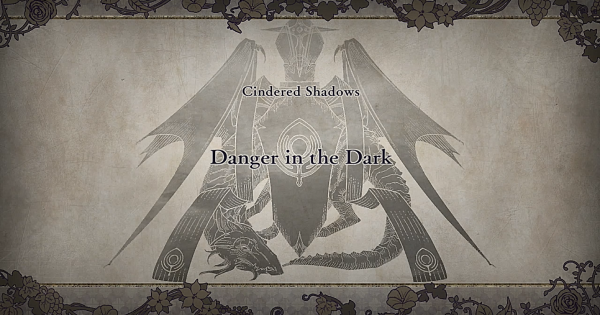 【FE3H】Danger in the Dark (Cindered Shadows: Chapter 4)【Fire Emblem Three Houses】 - GameWith