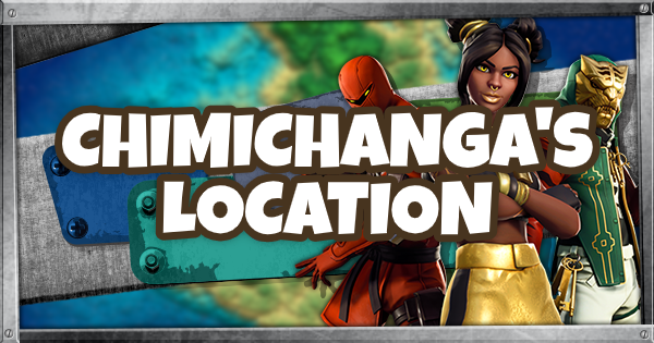 Fortnite | Chimichangas Location - GameWith