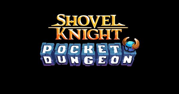 Shovel Knight Pocket Dungeon - Release Date & News