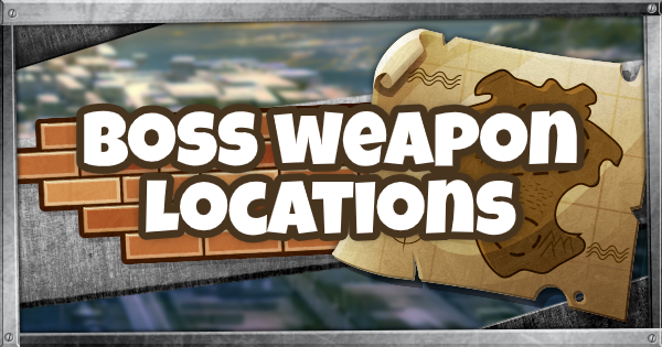 Fortnite | Boss Weapons Locations - GameWith