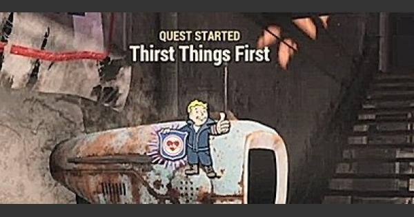 Fallout 76 | Thirst Things First - Quest Walkthrough - GameWith