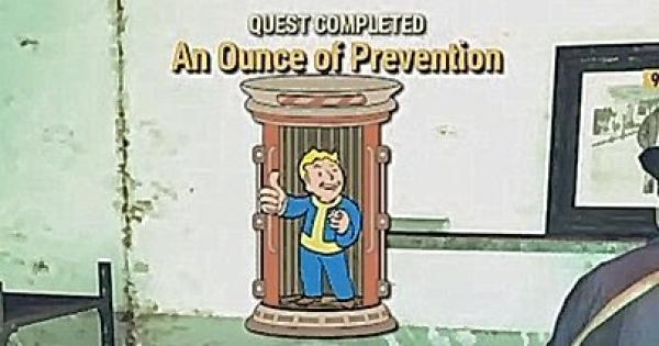 Fallout 76 | An Ounce of Prevention - Quest Walkthrough