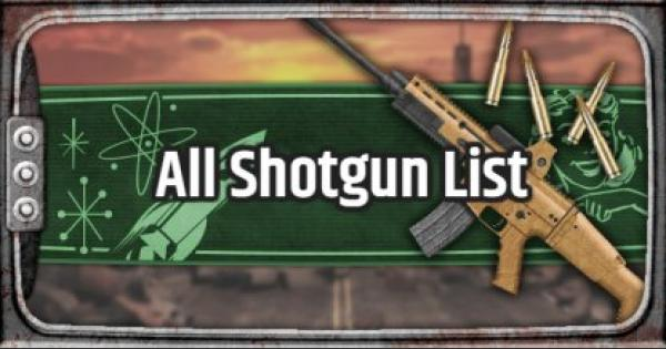 Fallout 76 | Shotgun - Weapon List & Stats