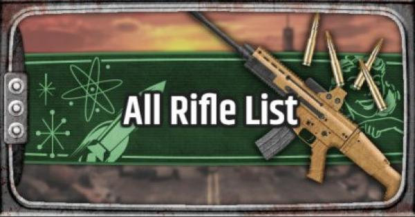 Fallout 76 | Rifle - Weapon List & Stats