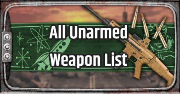 Fallout 76 | Unarmed Weapons - Weapon List & Stats - GameWith
