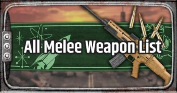 Fallout 76 | Melee Weapon - Weapon List & Stats - GameWith