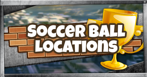 Fortnite | Soccer Ball Locations - Chapter 2 Season 2 - GameWith