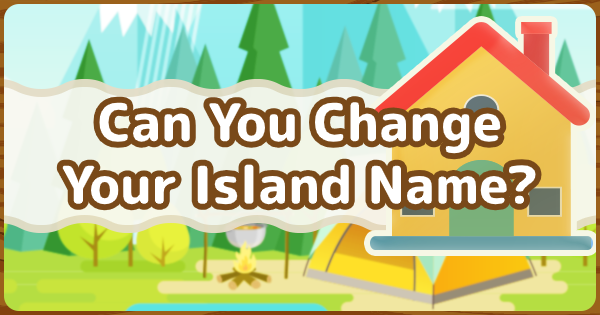 Animal Crossing Island Name Ideas How To Change It Acnh Gamewith