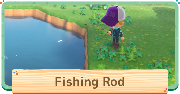 ACNH | Fishing Rod - Durability, DIY Recipe & How to Craft | Animal Crossing - GameWith