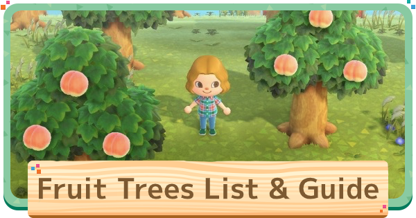 【Animal Crossing】Fruit Trees - How To Get【ACNH】 - GameWith