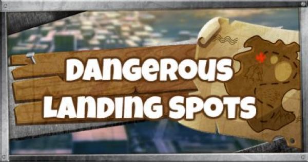 Fortnite | Dangerous Landing Spots - GameWith