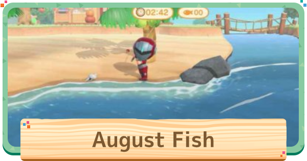 ACNH | August - Fish List | Animal Crossing - GameWith