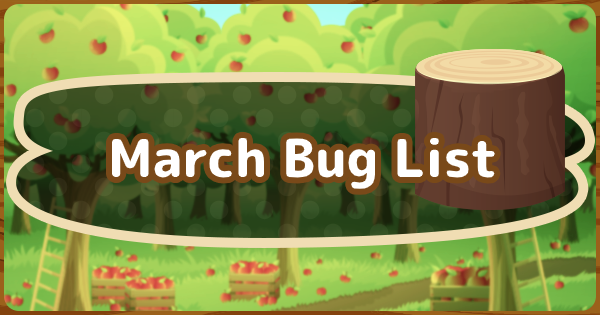 【ACNH】March - Bugs (Insects) List【Animal Crossing New Horizons】 - GameWith