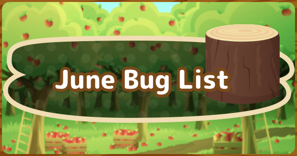 【Animal Crossing】June - Bugs (Insects) List【ACNH】 - GameWith
