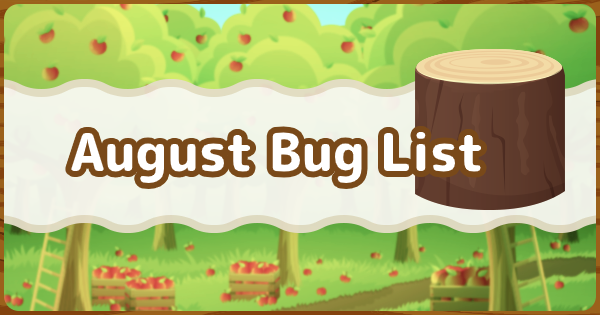 ACNH | August - Bugs (Insects) List | Animal Crossing - GameWith