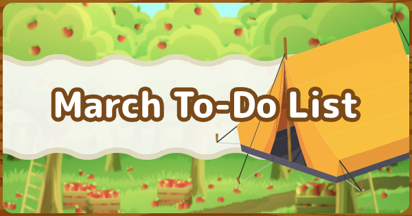 Animal Crossing New Horizons | March's To-Do List - Things You Should Do In March | Animal Crossing Switch
