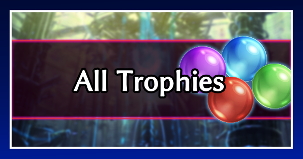 【FF7 Remake】Trophies & Achievements List【Final Fantasy 7 Remake】 - GameWith