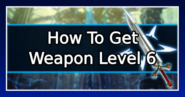 FF7 Remake | How To Get Weapon Level 6 Guide | Final Fantasy 7 Integrade - GameWith