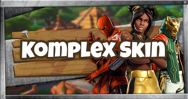 Fortnite | KOMPLEX Skin - Set & Styles - GameWith