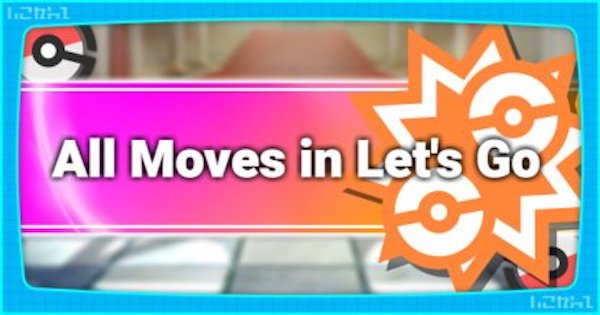 Pokemon Let's Go | All Move Stats & List