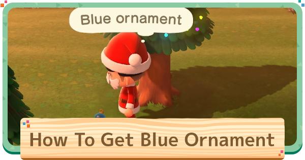 Blue Ornament - How To Get & Recipes