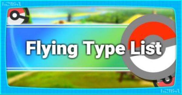 All Flying Type Pokemon List & Base Stats - Pokemon Let's Go