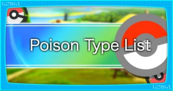 All Poison Type Pokemon List & Base Stats - Pokemon Let's Go
