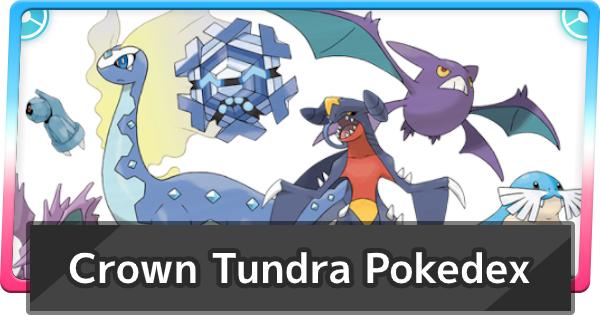 Crown Tundra Pokedex | New Pokemon & Legendaries List | Pokemon Sword and Shield - GameWith