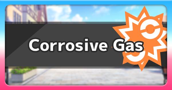 Isle Of Armor | Corrosive GasMove | Pokemon Sword and Shield - GameWith