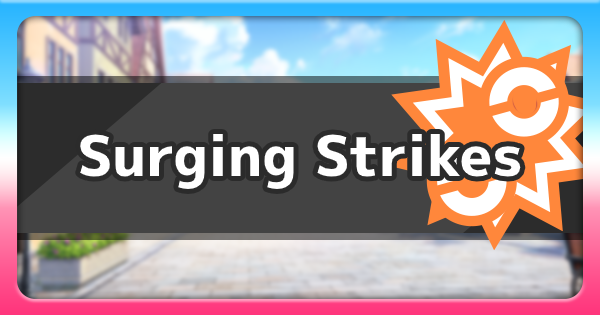 Isle Of Armor | Surging Strikes Move | Pokemon Sword and Shield - GameWith