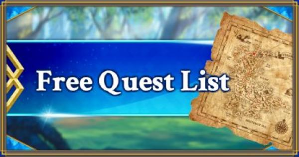 【FGO】Free Quest List - With search function【Fate/Grand Order】 - GameWith