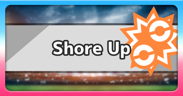 Isle Of Armor   Shore Up Move   Pokemon Sword and Shield - GameWith