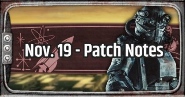 Fallout 76 | Nov. 19 - Patch Summary: Bug Fixes & Improvements