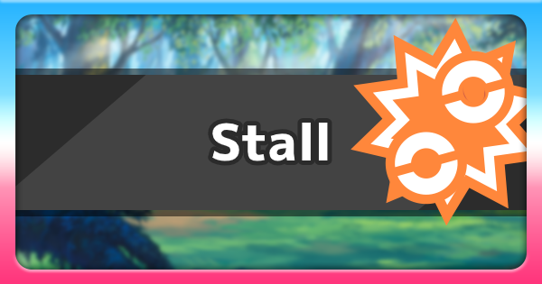Stall - Ability Effect & How To Get   Pokemon Sword Shield - GameWith