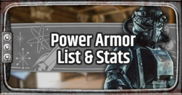 Fallout 76 | Power Armor - List & Stats - GameWith