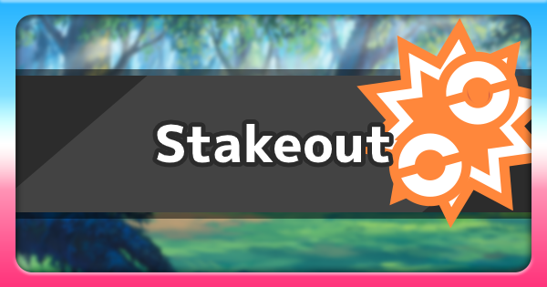 Stakeout - Ability Effect & How To Get | Pokemon Sword Shield - GameWith