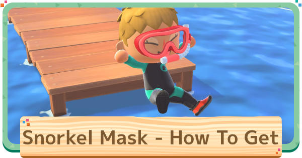 【ACNH】Snorkel Mask - How To Get & Uses【Animal Crossing New Horizons】 - GameWith