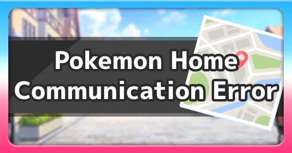 Pokemon Home Communication Error - Error Code 8807 | Pokemon Sword Shield - GameWith