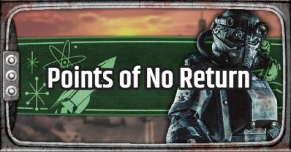 Fallout 76 | Points of No Return - GameWith