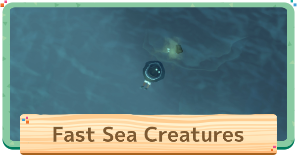 Fast Sea Creatures - How To Catch & List