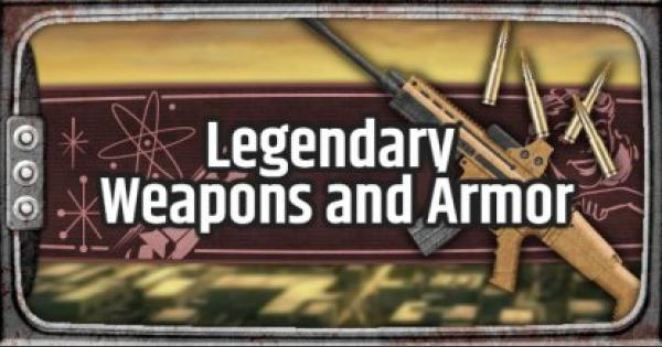 Fallout 76 | Legendary Weapons & Armors Prefixes Guide