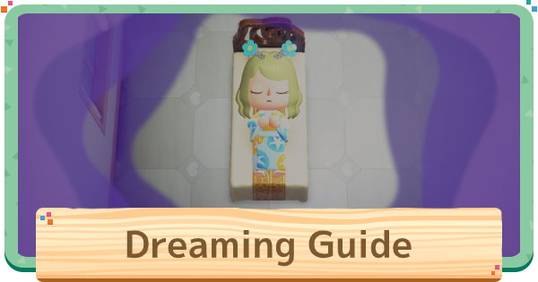 Dream Suite (Dreaming) Guide | Animal Crossing (ACNH) - GameWith