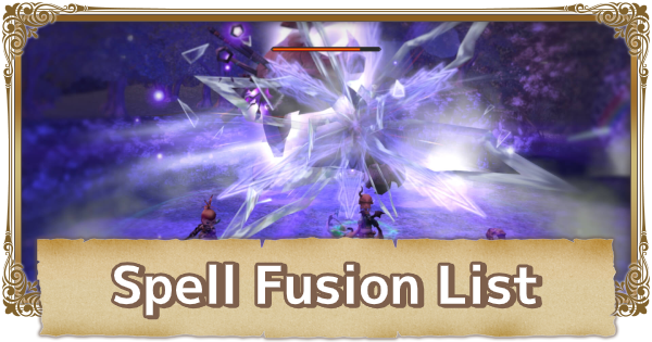 All Spell Fusion & Magic Combinations List | FFCC (Final Fantasy Crystal Chronicles Remastered) - GameWith