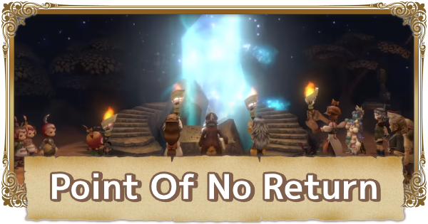 Points Of No Return | FFCC (Final Fantasy Crystal Chronicles Remastered) - GameWith
