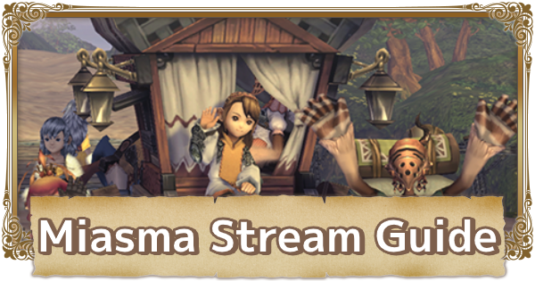 Miasma Stream Guide - Accessible Location Per Year | FFCC (Final Fantasy Crystal Chronicles Remastered) - GameWith