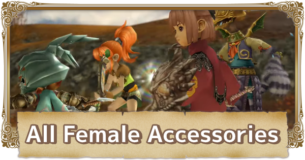 All Female Accessories List | FFCC (Final Fantasy Crystal Chronicles Remastered) - GameWith