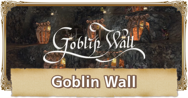 Goblin Wall - Map Walkthrough & Obtainable Items | FFCC (Final Fantasy Crystal Chronicles Remastered) - GameWith