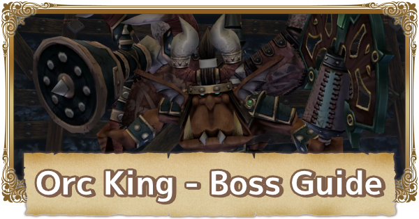 Orc King - Boss Guide & Tips | FFCC (Final Fantasy Crystal Chronicles Remastered) - GameWith